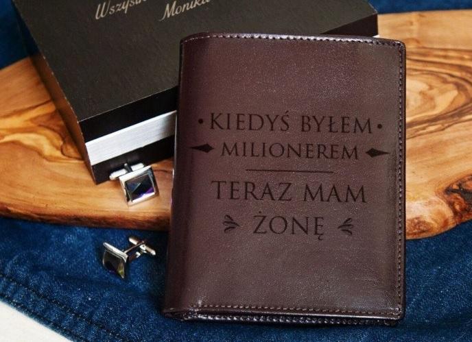 Skórzany portfel Kiedyś byłem milionerem, teraz mam żonę