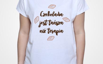 tshirt czekolada tańsza niż terapia